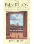The False Prison – A Study of the Development of Wittgenstein's Philosophy – Volume One