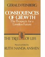 Consequences of Growth – The Prospects for a Limitless Future
