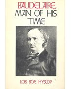 Baudelaire, Man of his Time