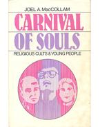 Carnival of Souls – Religious Cults & Young People