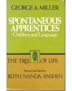 Spontaneous Apprentices – Children and Language