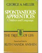 Spontaneous Apprentices – Children and Language