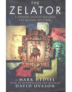 The Zelator - A Modern Initiate Explores the Ancient Mysteries