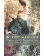 Holistic Darwinism – Synergy, Cybernetics, and the Bioeconomics of Evolution