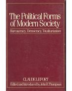 The Political Forms of Modern Society – Bureaucracy, Democracy, Totalitarianism