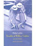 Trouble at Willow Gables and Other Fictions