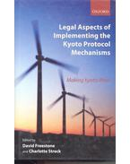 Legal Aspects of Implementing the Kyoto Protocol Mechanism