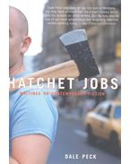 Hatchet Jobs – Writings on Contemporary Fiction