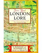 London Lore - The Traditions and Superstitions of the World's Most Vibrant City