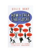 How to Talk Like a Local - A Complete Guide to English Dialects
