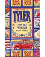 Welcome to Tyler - Monkey wrench