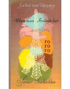 Wenn man Freunde hat - Pariser Geschichten