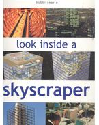 Look Inside a Skyscraper
