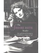 The Shere Hite Reader – New and Selected Writings on Sex, Globalization, and Private Life