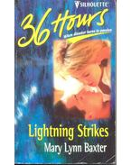 Lightning Strikes - Baxter, Mary Lynn