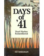 Days of 41- Pearl Harbor Remembered