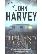 Flesh and Blood - Harvey, John