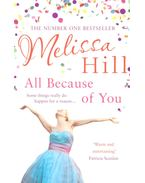 All Because of You - Hill, Melissa