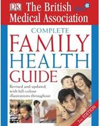 Complete Family Health Guide - The medical reference for every home