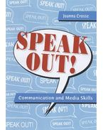 Speak Out! - Developing Communication and Media Skills