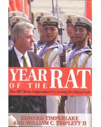 Year of the Rat – How Bill Clinton Compromised U.S. Security for Chinese Cash