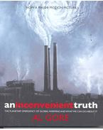 An Inconvenient Truth – The Planetary Emergency of Global Warming and What We Can Do About It