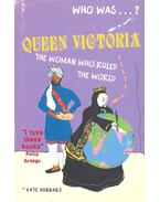 Queen Victoria – The Woman Who Ruled the World