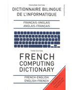 French Computing Dictionary – Dictionnaire Bilingue de L'informatique