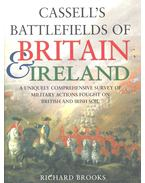 Cassell's Battlefields of Britain & Ireland