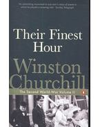 Their Finest Hour - The Second World War Volume II.