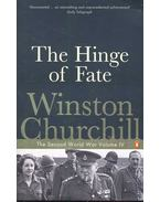 The Hinge of Faith - The Second World War Volume IV.