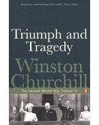 Triumph and Tragedy - The Second World War Volume VI.