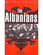 The Albanians – A Modern History