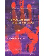 The World's First Number-Systems - The Universal History of Numbers I.
