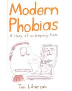 Modern Phobias – A litany of contemporary fears