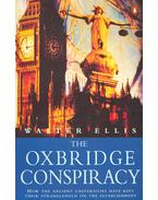 The Oxbridge Conspiracy