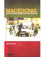 Macedonia – Warlords & Rebels in the Balkans