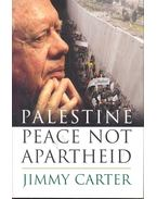 Palestine -  Peace not Apartheid