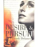 Desire & Pursuit