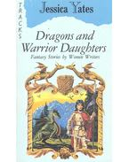 Dragons and Warrior Daughters