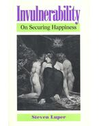 Invulnerability – On Securing Happiness