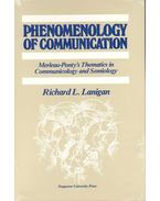 Phenomenology of Communication  Merleau-Ponty's Thematics in Communicology and Semiology