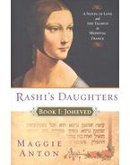 Rashi's Daughters – Book 1: Joheved