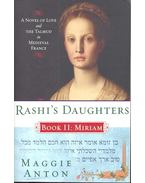 Rashi's Daughters – Book 2: Miriam