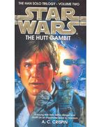 The Hutt Gambit – The Han Solo Trilogy:Volume Two