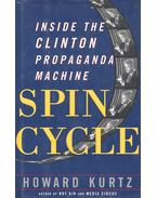 Spin Cycle – Inside the Clinton Propaganda Machine