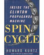 Spin Cycle – Inside the Clinton Propaganda Machine