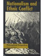 Nationalism and Ethnic Conflict – Philosophical Perspectives