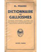 Dictionnaire des Gallicismes