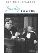 Faculty Towers – The Academic Novel an Its Discontents